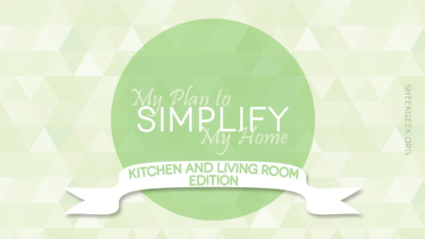 sheekgeek-how-to-simplify-my-kitchen-and-living-room